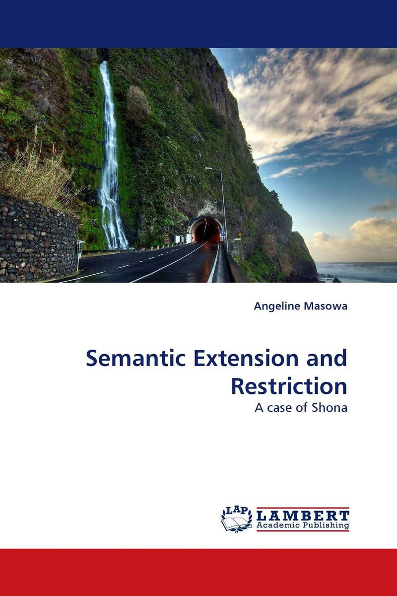Semantic Extension and Restriction word meaning and legal interpretation