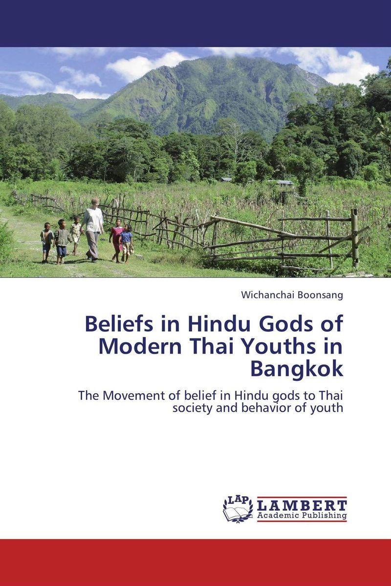 Beliefs in Hindu Gods of Modern Thai Youths in Bangkok gods of nabban
