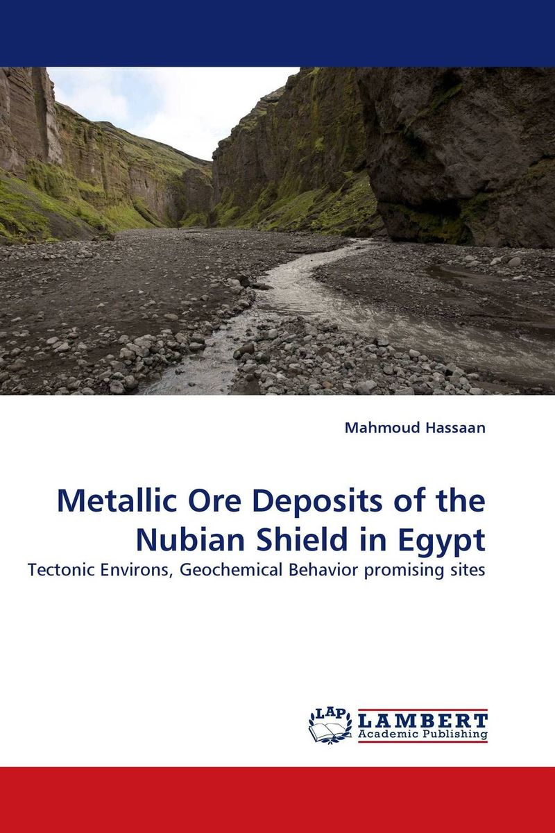 Metallic Ore Deposits of the Nubian Shield in Egypt geodynamics and ore deposit evolution in europe