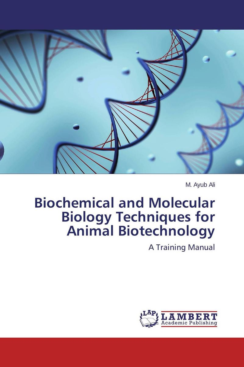 Biochemical and Molecular Biology Techniques for Animal Biotechnology purnima sareen sundeep kumar and rakesh singh molecular and pathological characterization of slow rusting in wheat