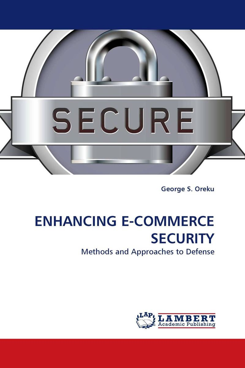 ENHANCING E-COMMERCE SECURITY seeing things as they are