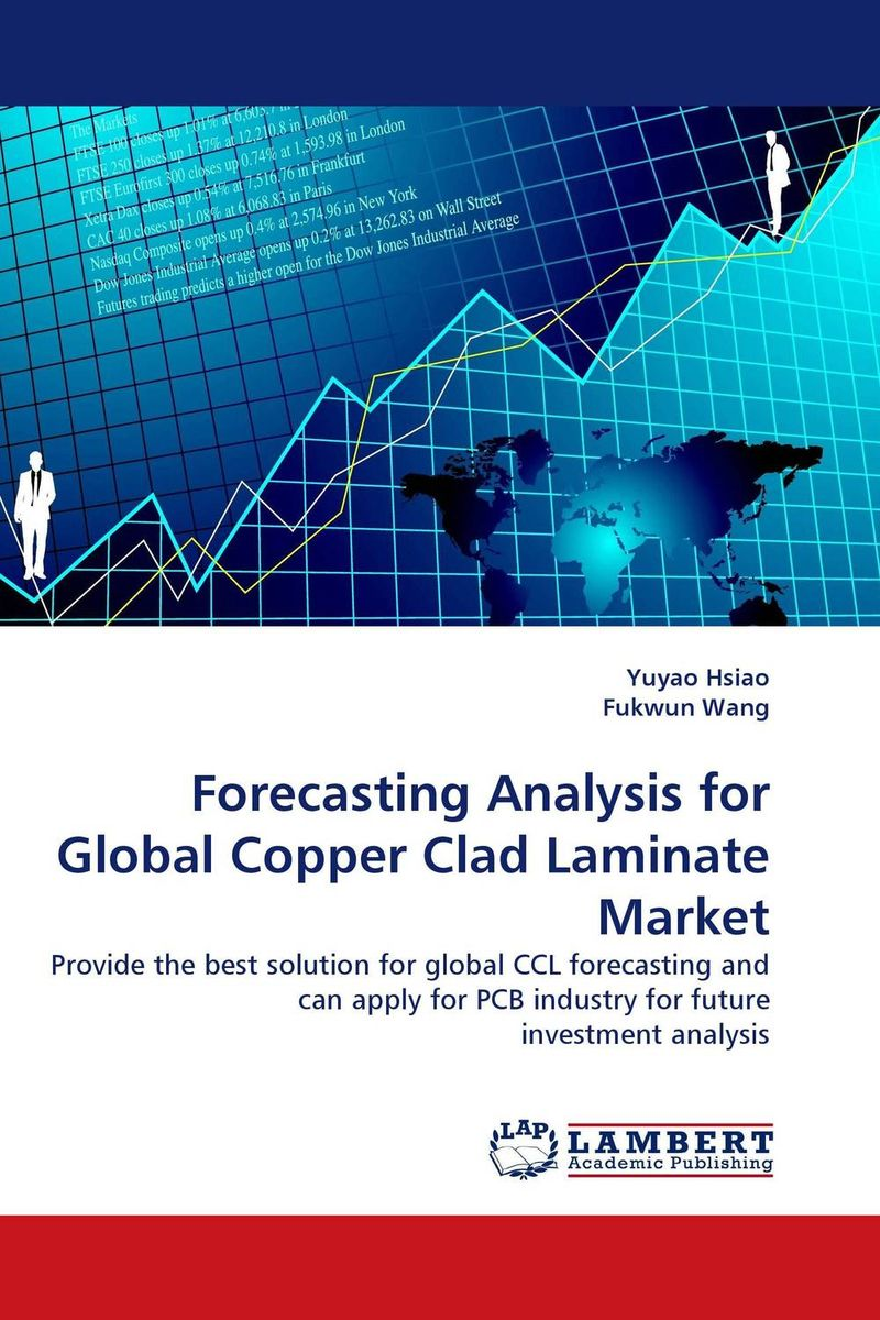 Forecasting Analysis for Global Copper Clad Laminate Market charles chase w demand driven forecasting a structured approach to forecasting