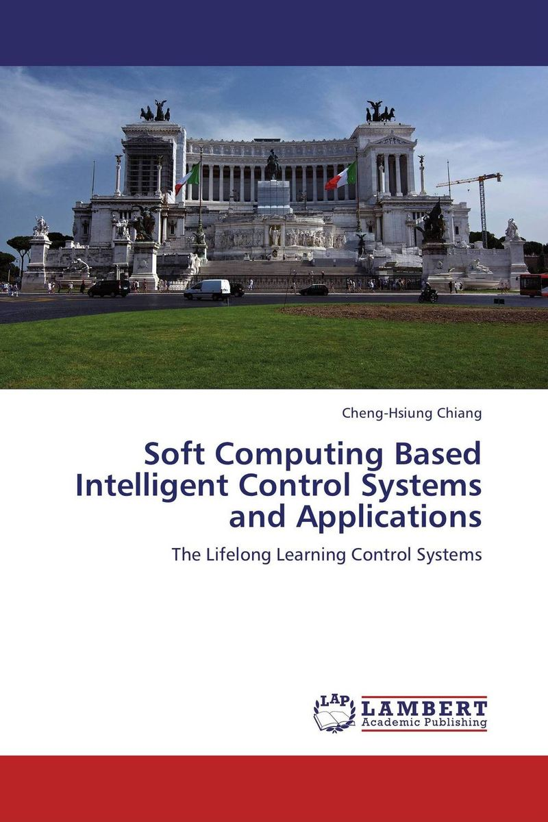 Soft Computing Based Intelligent Control Systems and Applications soft computing and applications