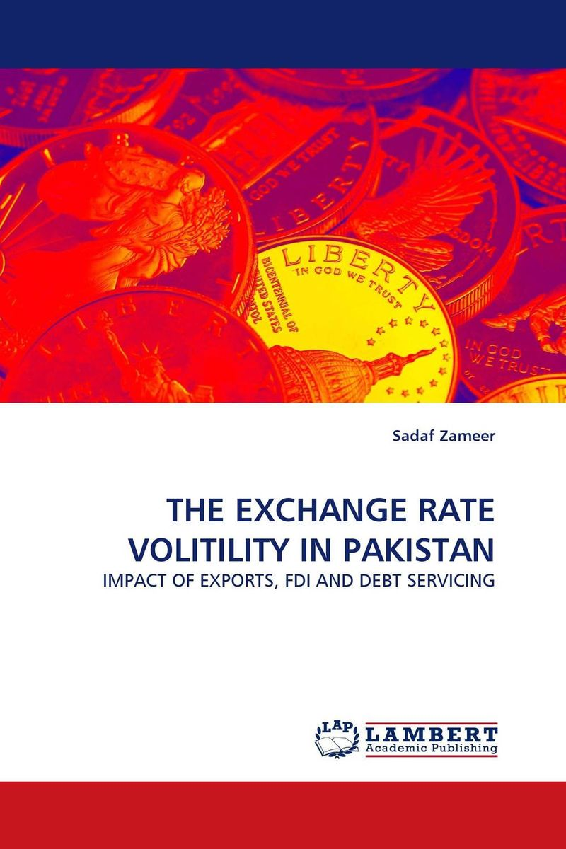 THE EXCHANGE RATE VOLITILITY IN PAKISTAN pakistan on the brink the future of pakistan afghanistan and the west