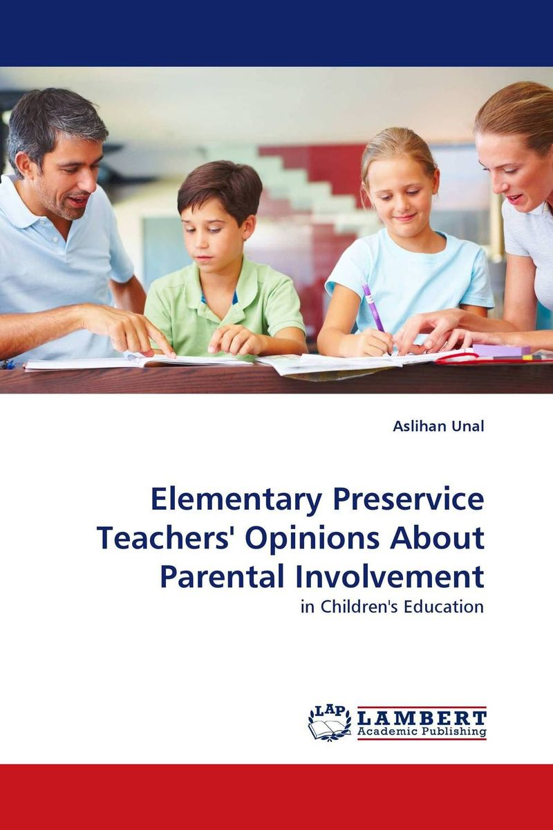 an examination of the results of the involvement of parents in the academics of children