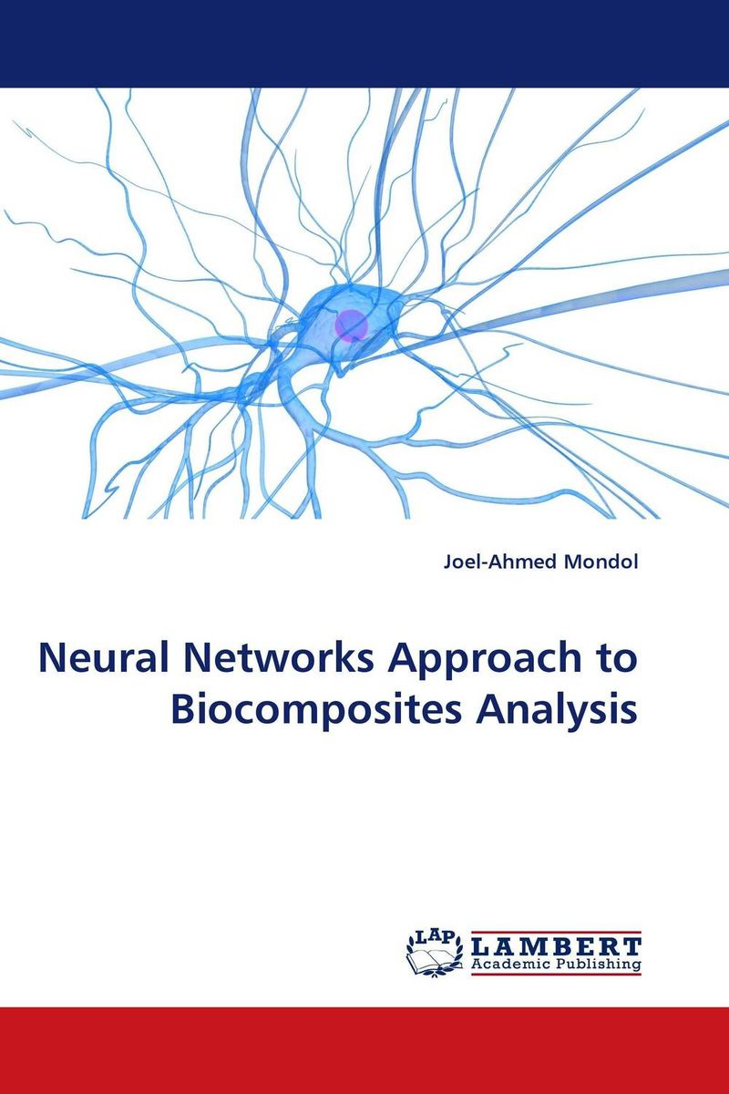Neural Networks Approach to Biocomposites Analysis software effort estimation using artificial neural networks