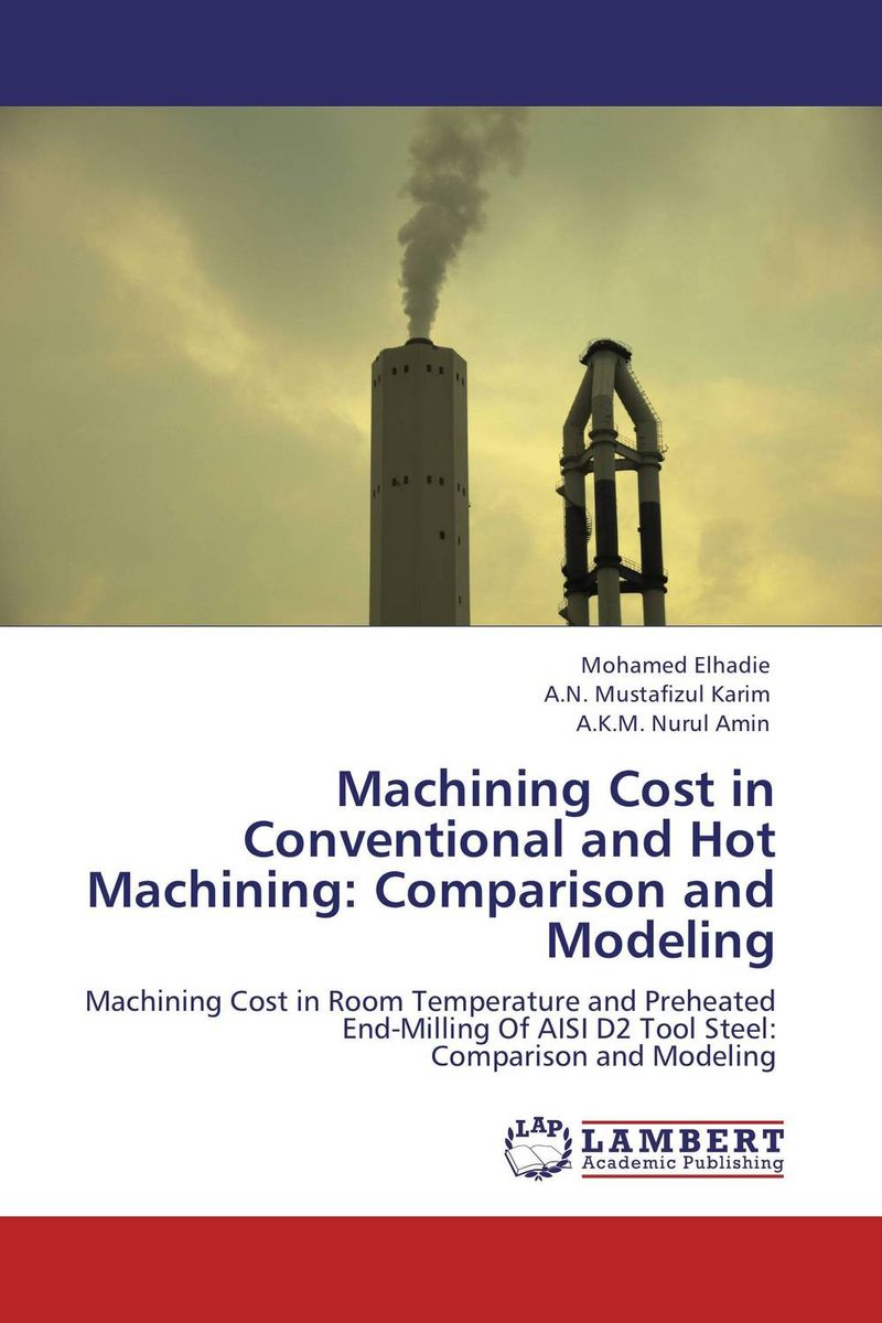 Machining Cost in Conventional and Hot Machining: Comparison and Modeling rtm la 604g
