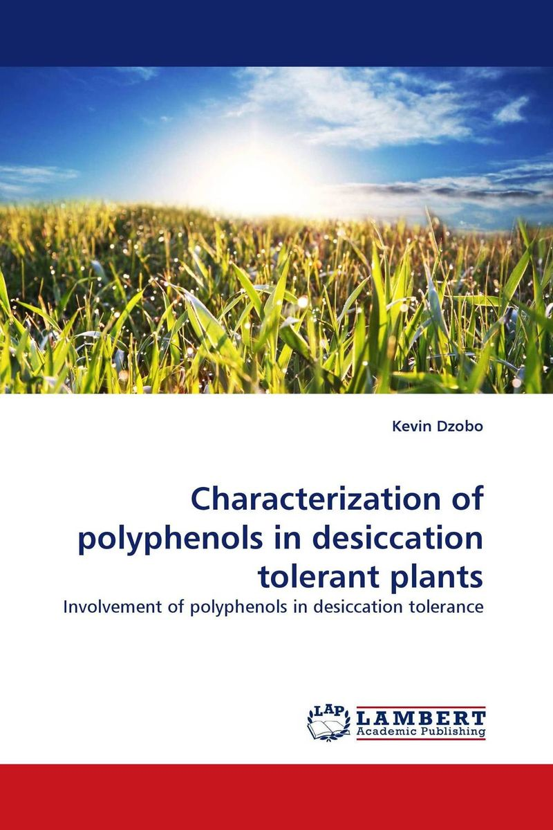 Characterization of polyphenols in desiccation tolerant plants purnima sareen sundeep kumar and rakesh singh molecular and pathological characterization of slow rusting in wheat