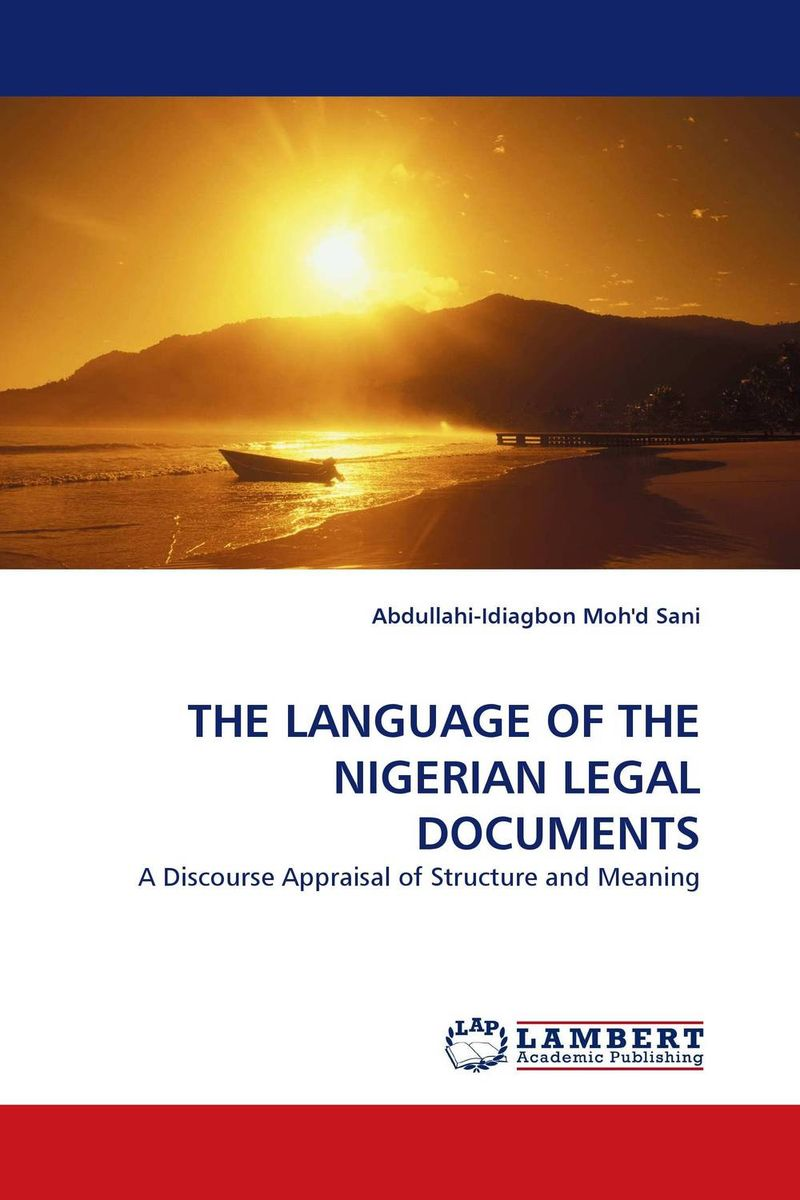 THE LANGUAGE OF THE NIGERIAN LEGAL DOCUMENTS belousov a security features of banknotes and other documents methods of authentication manual денежные билеты бланки ценных бумаг и документов