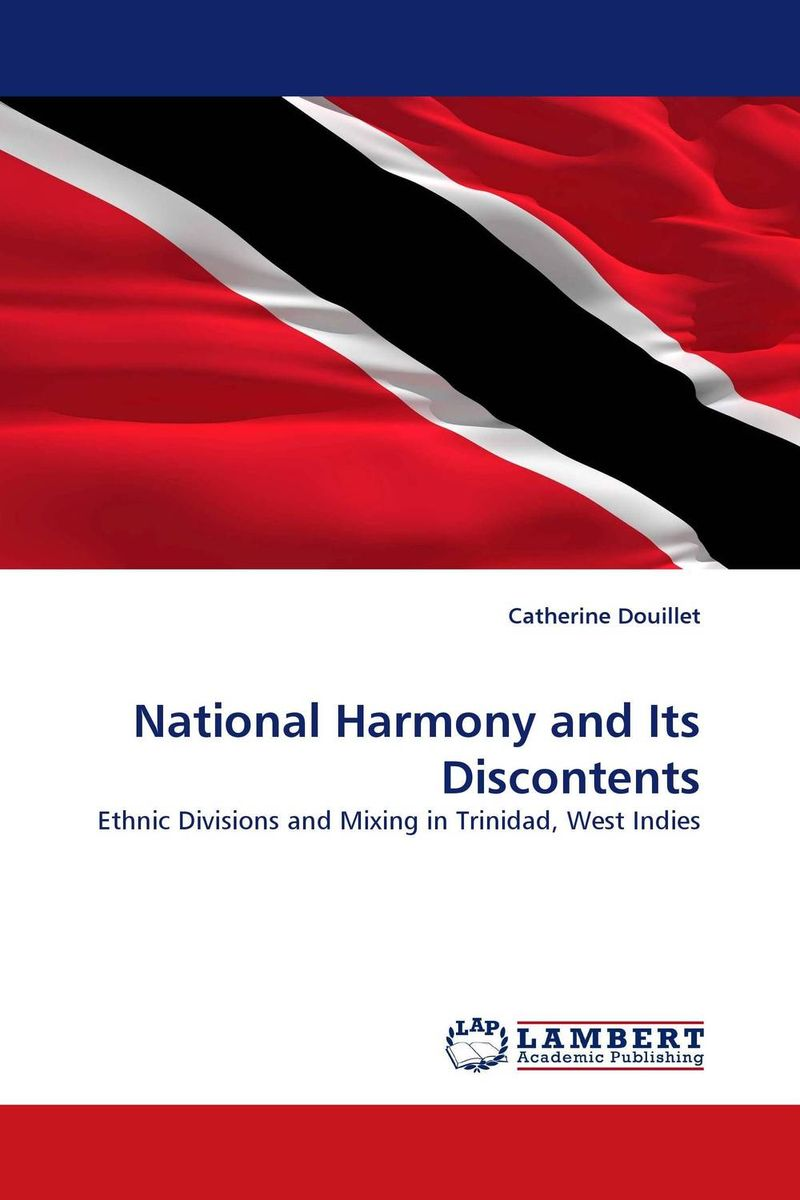 National Harmony and Its Discontents catherine douillet national harmony and its discontents