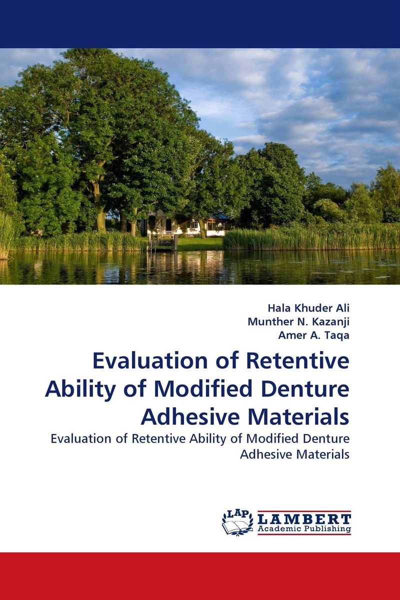 Evaluation of Retentive Ability of Modified Denture Adhesive Materials a new perspective on the evaluation of elt materials