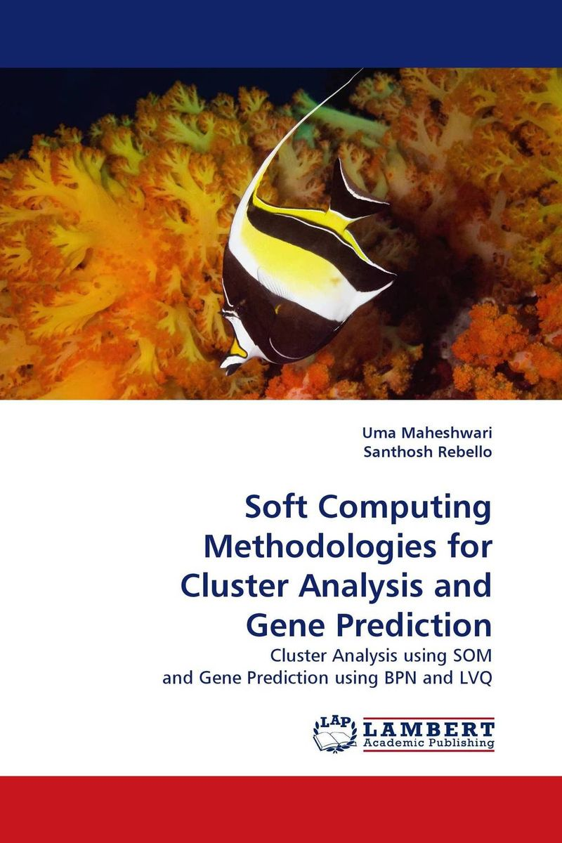 Soft Computing Methodologies for Cluster Analysis and Gene Prediction franke bibliotheca cardiologica ballistocardiogra phy research and computer diagnosis
