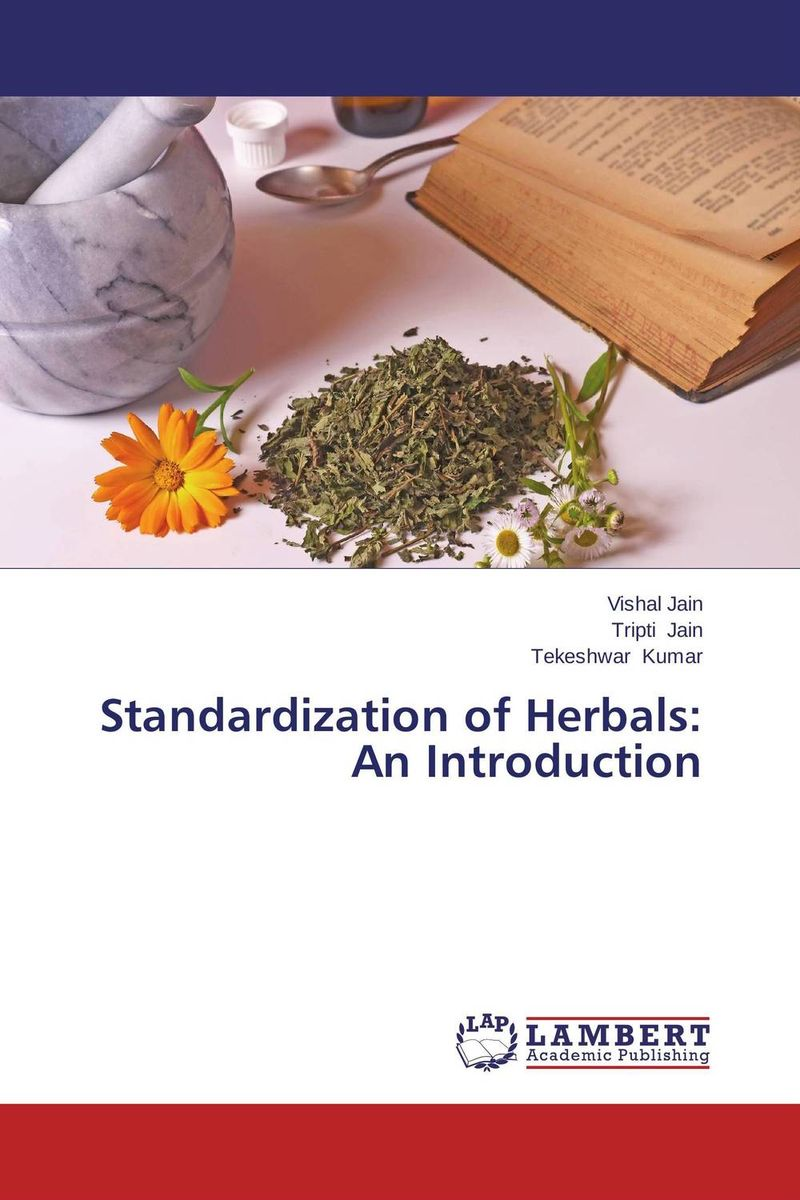 Standardization of Herbals: An Introduction the law of god an introduction to orthodox christianity на английском языке
