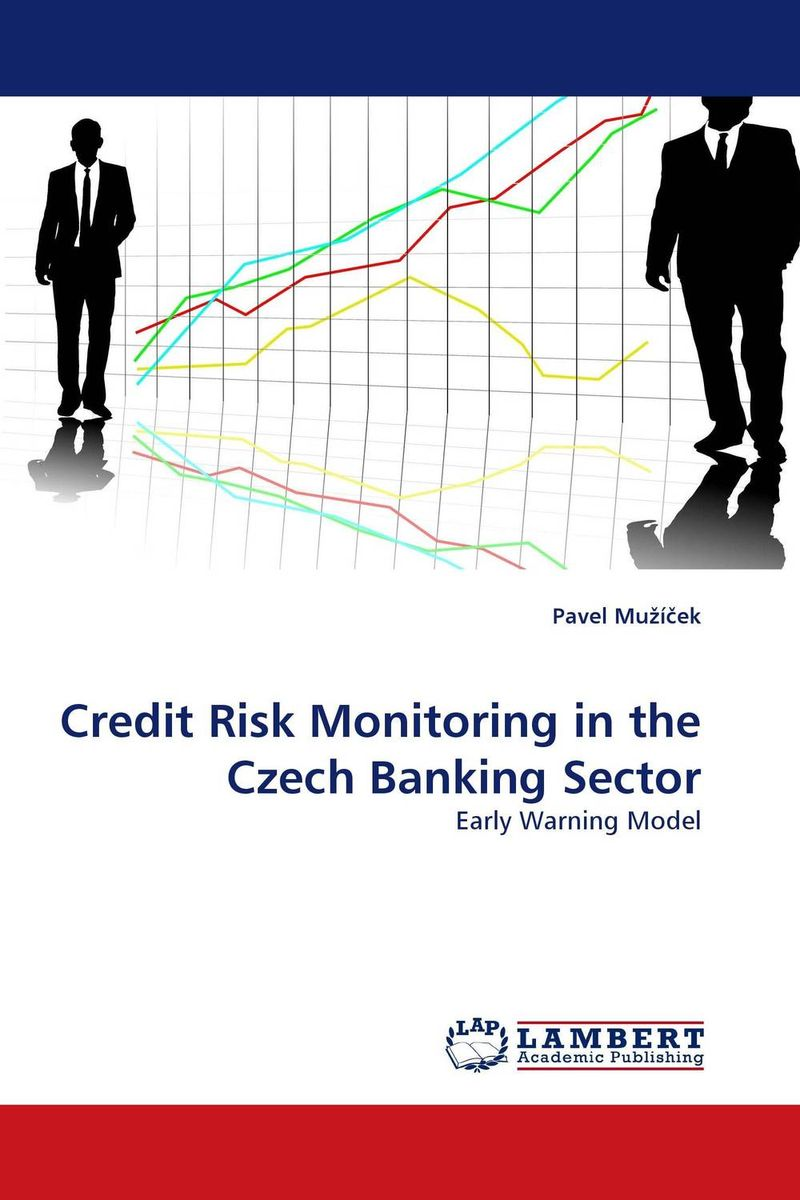 Credit Risk Monitoring in the Czech Banking Sector subramanyam thupalle credit risk efficiency in indian commercial banking