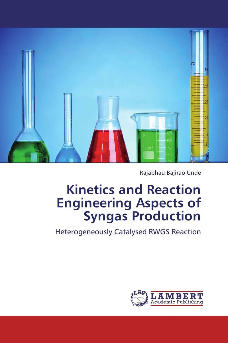 Kinetics and Reaction Engineering Aspects of Syngas Production ligia gheorghita passivation kinetics at semiconductor interfaces