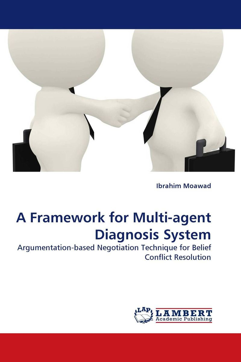 A Framework for Multi-agent Diagnosis System advancing the state of the art in the analysis of multi agent systems
