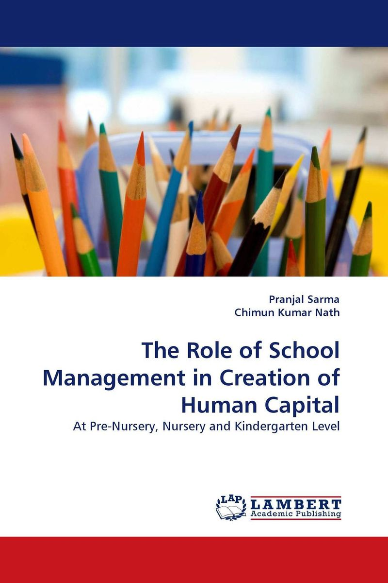 The Role of School Management in Creation of Human Capital james sagner essentials of working capital management