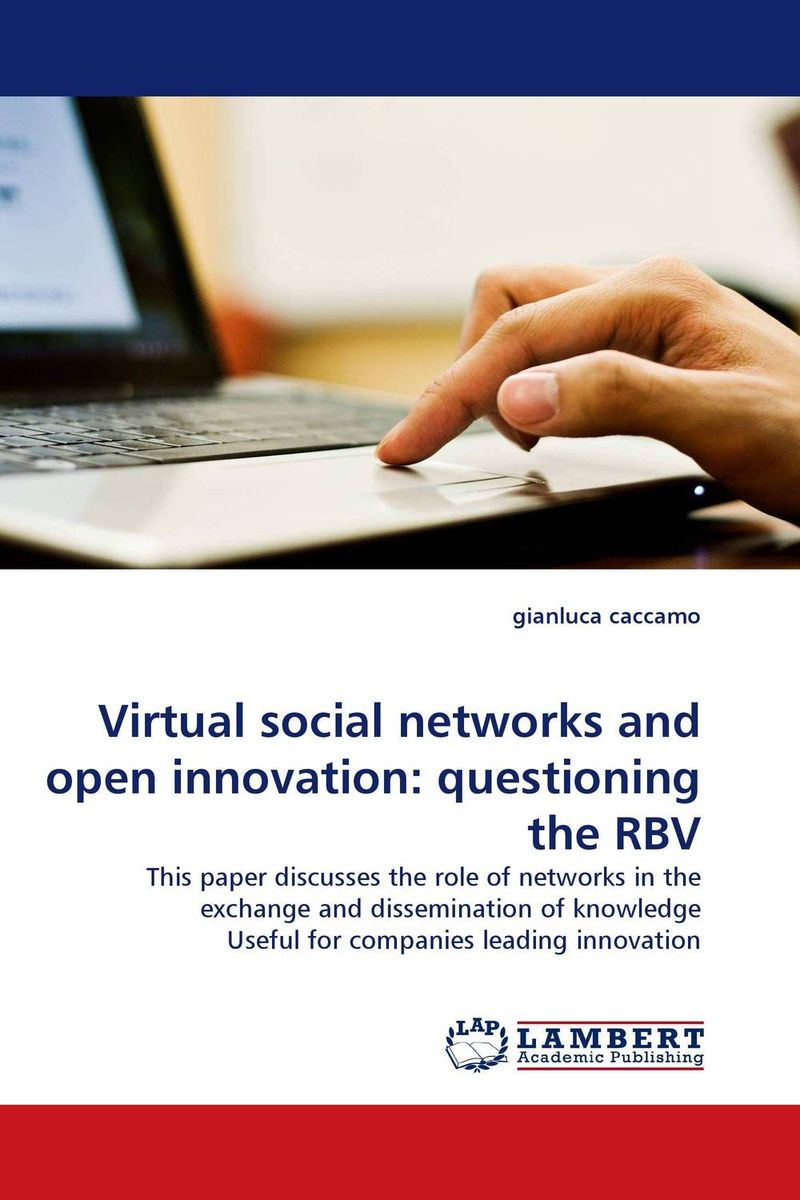 Virtual social networks and open innovation: questioning the RBV social networking mindset and education