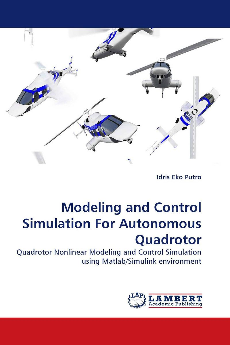 Modeling and Control Simulation For Autonomous Quadrotor