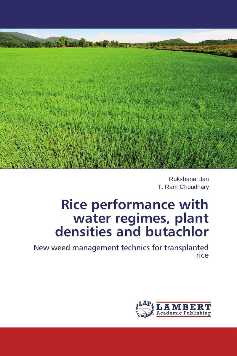 Rice performance with water regimes, plant densities and butachlor water table control for rice production in ghana