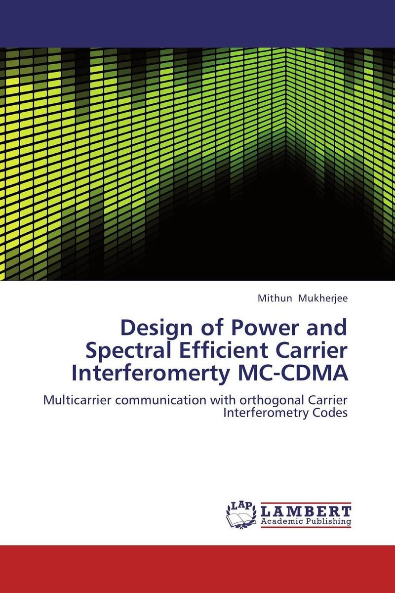 Design of Power and Spectral Efficient Carrier Interferomerty MC-CDMA m a faruqi and j grisel efficient design of blast wall panels