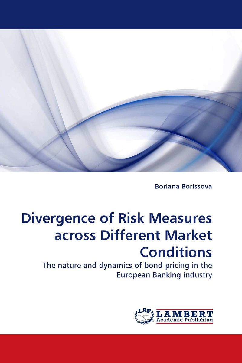 Divergence of Risk Measures across Different Market Conditions christian szylar handbook of market risk