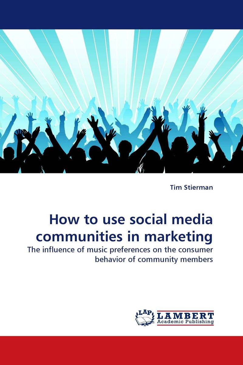 How to use social media communities in marketing dionne kasian lew the social executive how to master social media and why it s good for business