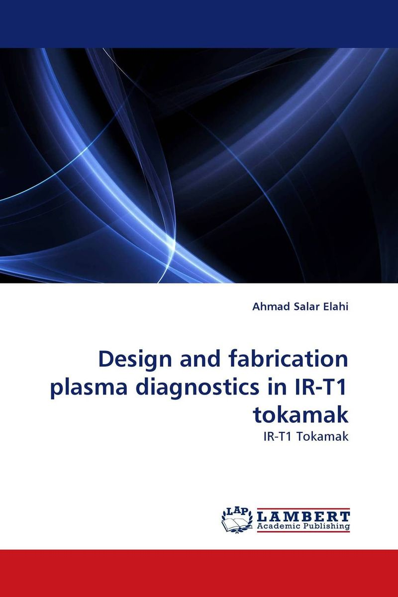 Design and fabrication plasma diagnostics in IR-T1 tokamak городской самокат sland ot 516 134295 blue