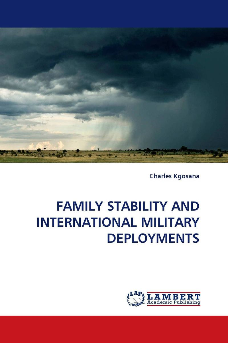 FAMILY STABILITY AND INTERNATIONAL MILITARY DEPLOYMENTS rakesh kumar tiwari and rajendra prasad ojha conformation and stability of mixed dna triplex