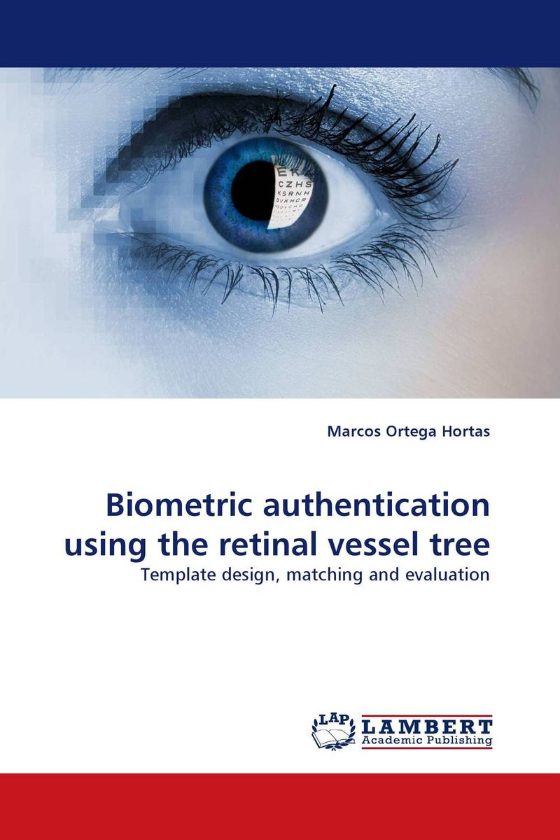 Biometric authentication using the retinal vessel tree fingerprint authentication based on statistical features