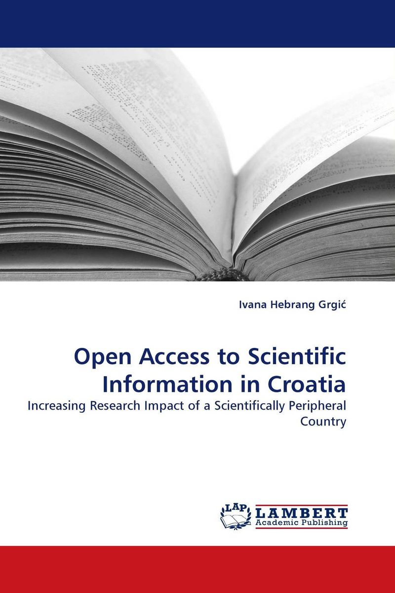 Open Access to Scientific Information in Croatia недорго, оригинальная цена