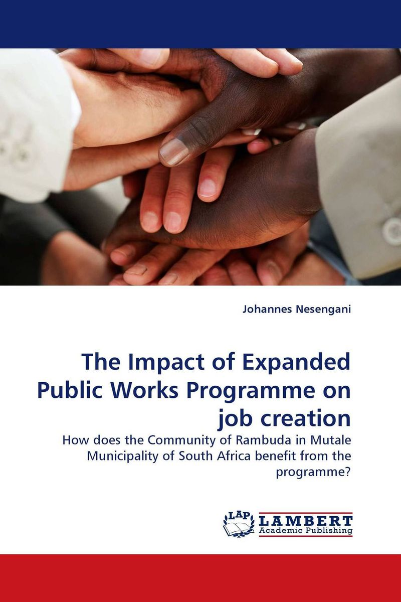 The Impact of Expanded Public Works Programme on job creation the selected works of h g wells