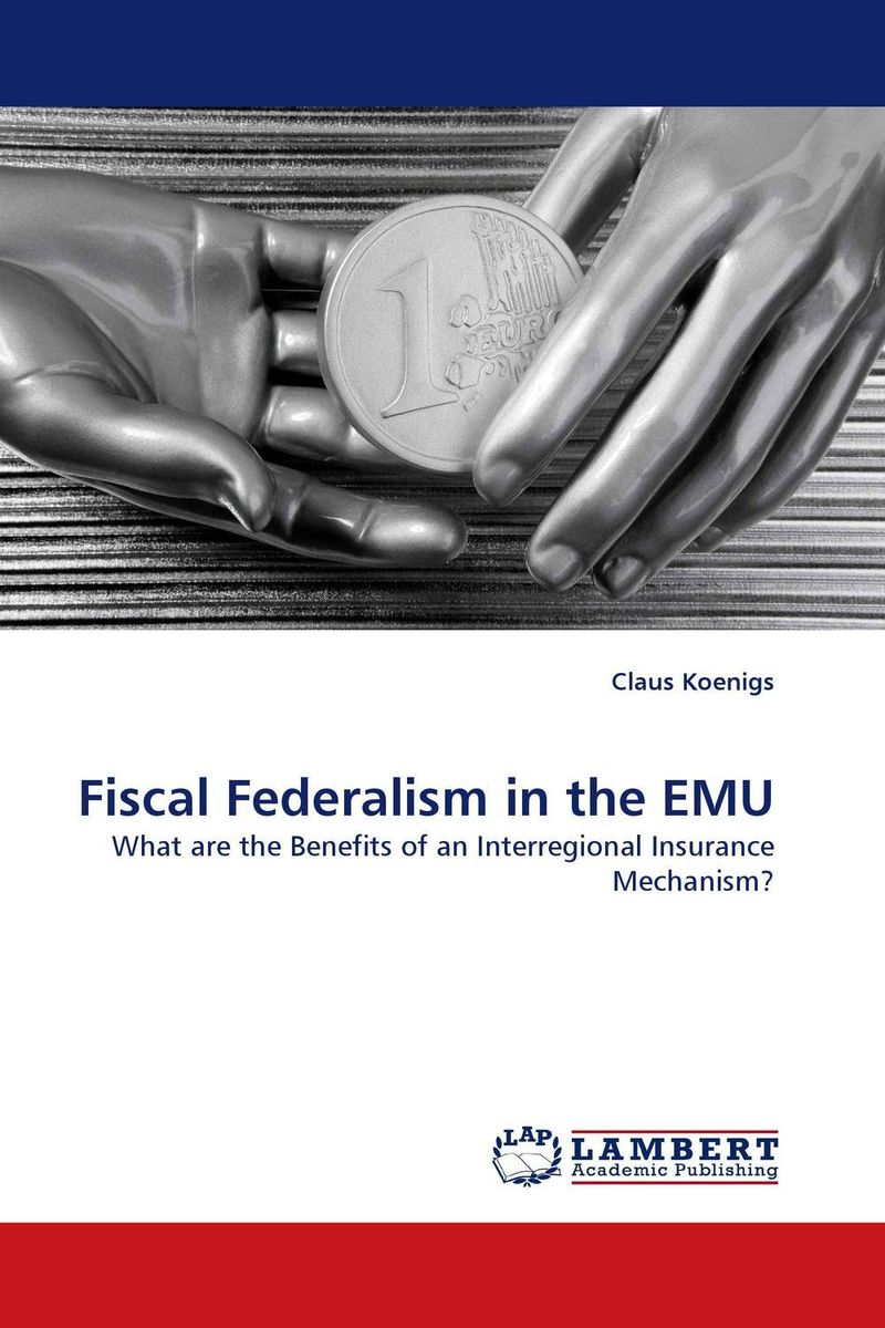 Fiscal Federalism in the EMU the role of evaluation as a mechanism for advancing principal practice