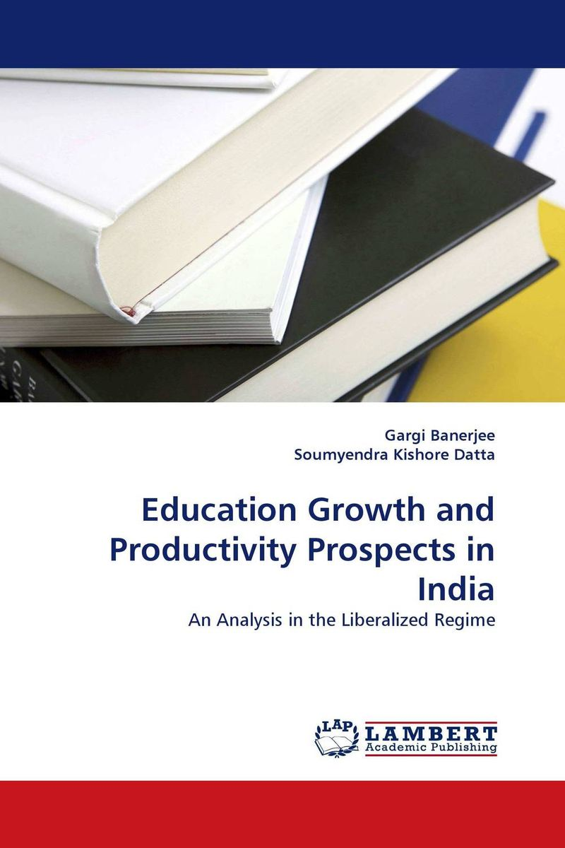 Education Growth and Productivity Prospects in India economic reforms and growth of insurance sector in india