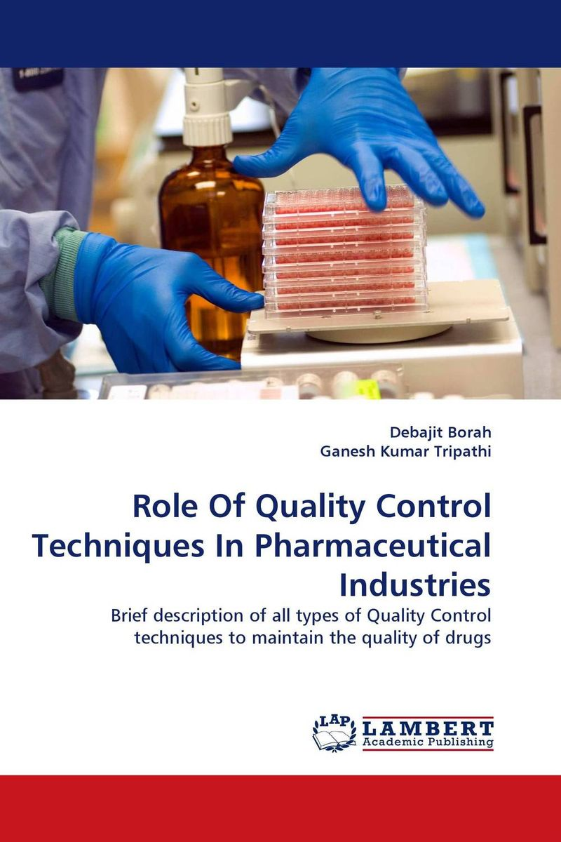 Role Of Quality Control Techniques In Pharmaceutical Industries handbook of quality control tests for sterile products