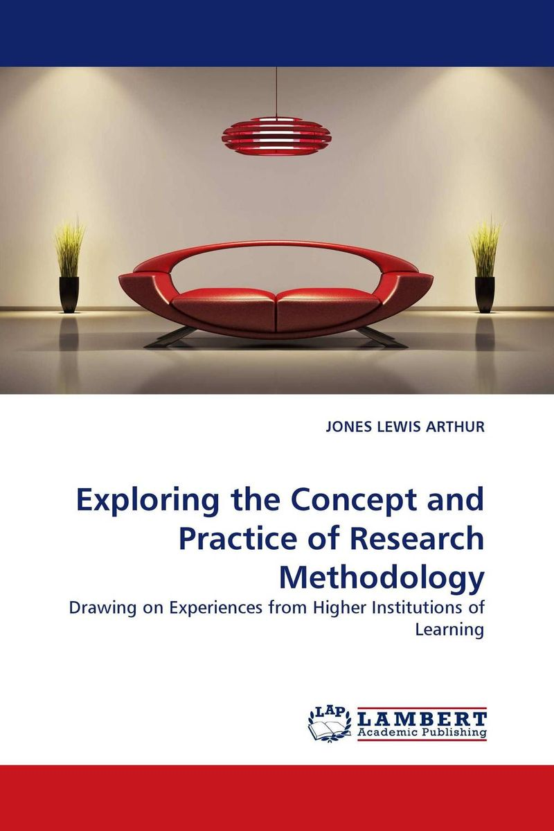 Exploring the Concept and Practice of Research Methodology