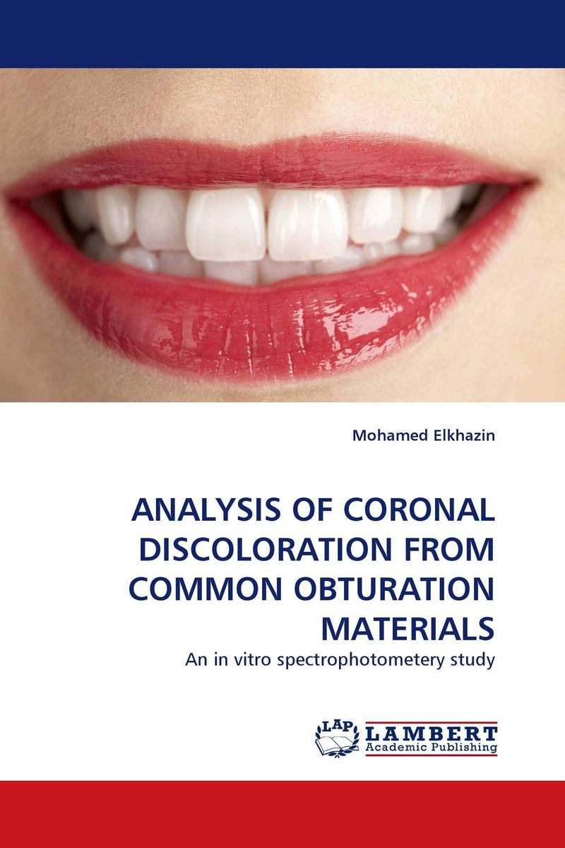 ANALYSIS OF CORONAL DISCOLORATION FROM COMMON OBTURATION MATERIALS the teeth with root canal students to practice root canal preparation and filling actually
