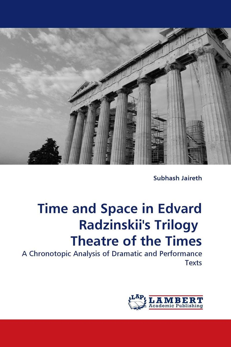 Time and Space in Edvard Radzinskii's Trilogy Theatre of the Times darkness follows the broken trilogy book 2
