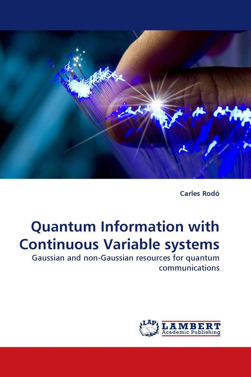 Quantum Information with Continuous Variable systems программа gaussian купить