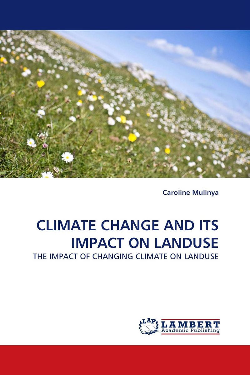 CLIMATE CHANGE AND ITS IMPACT ON LANDUSE spirituality and climate change