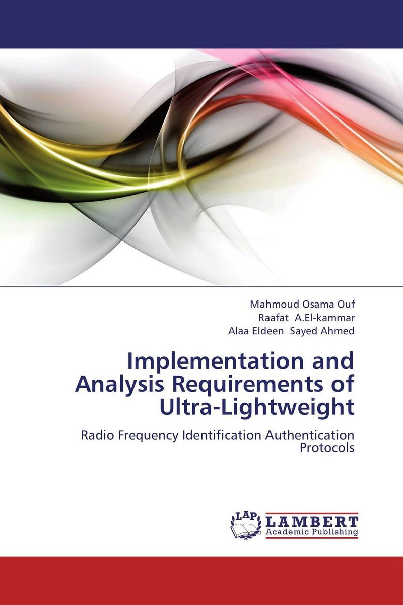 Implementation and Analysis Requirements of Ultra-Lightweight belousov a security features of banknotes and other documents methods of authentication manual денежные билеты бланки ценных бумаг и документов