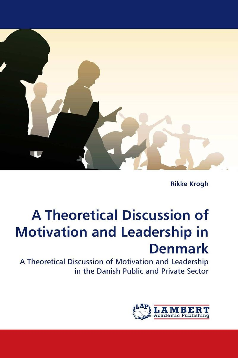 A Theoretical Discussion of Motivation and Leadership in Denmark paul temporal branding for the public sector creating building and managing brands people will value