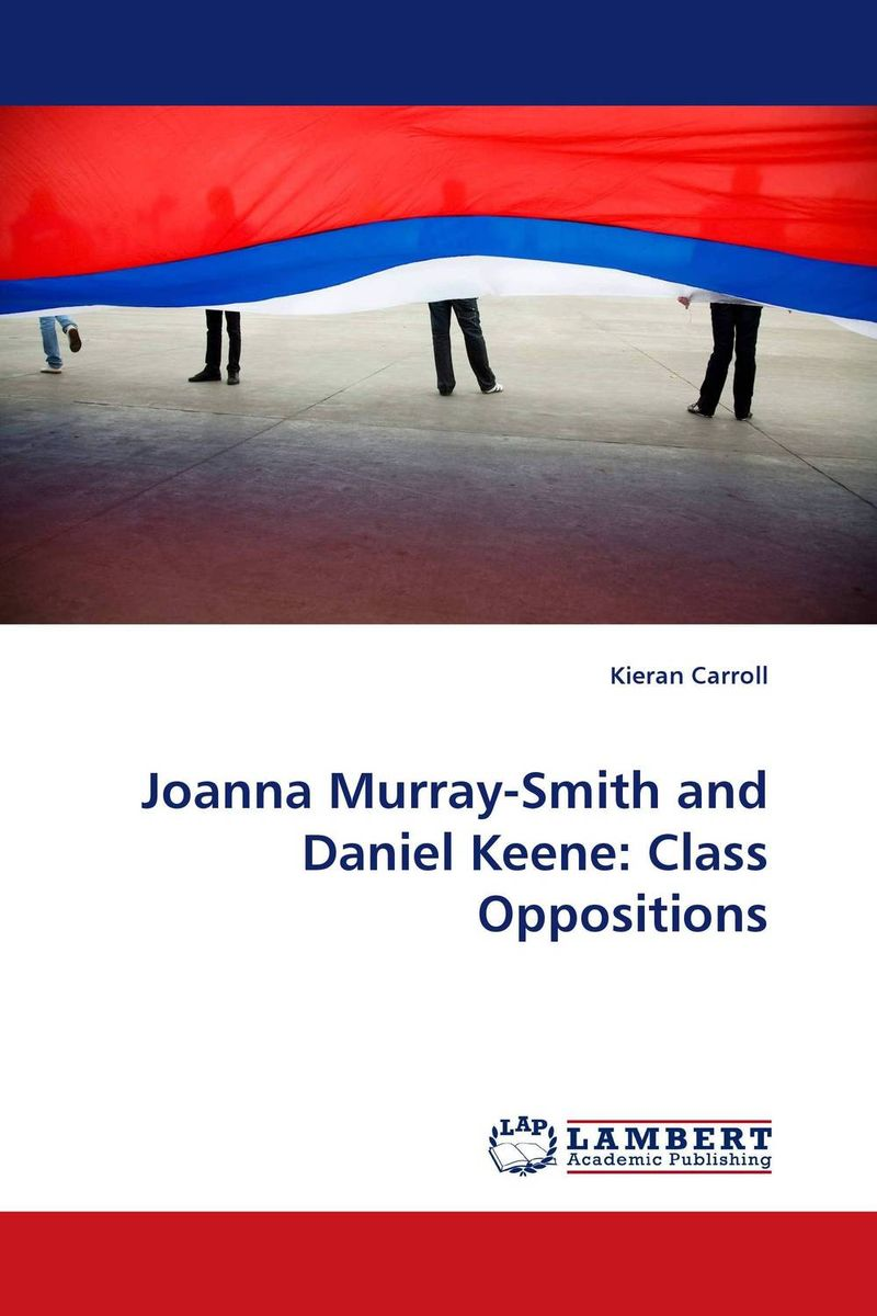 Joanna Murray-Smith and Daniel Keene: Class Oppositions daniel g murray tableau your data