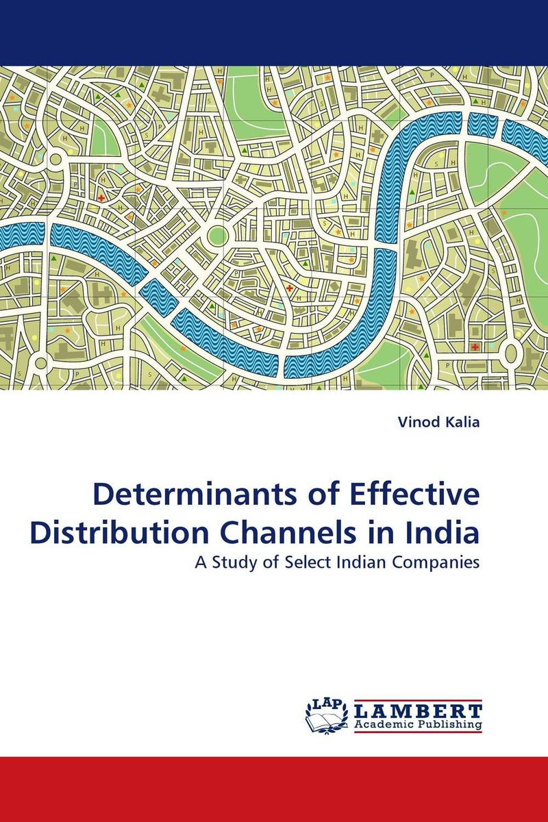 Determinants of Effective Distribution Channels in India marketing channels