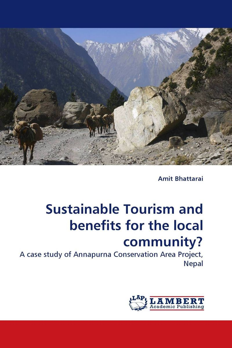 Sustainable Tourism and benefits for the local community? biotechnology for biofuel renewable and sustainable development