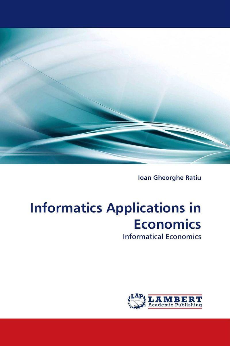 Informatics Applications in Economics russell c eberhart computational intelligence