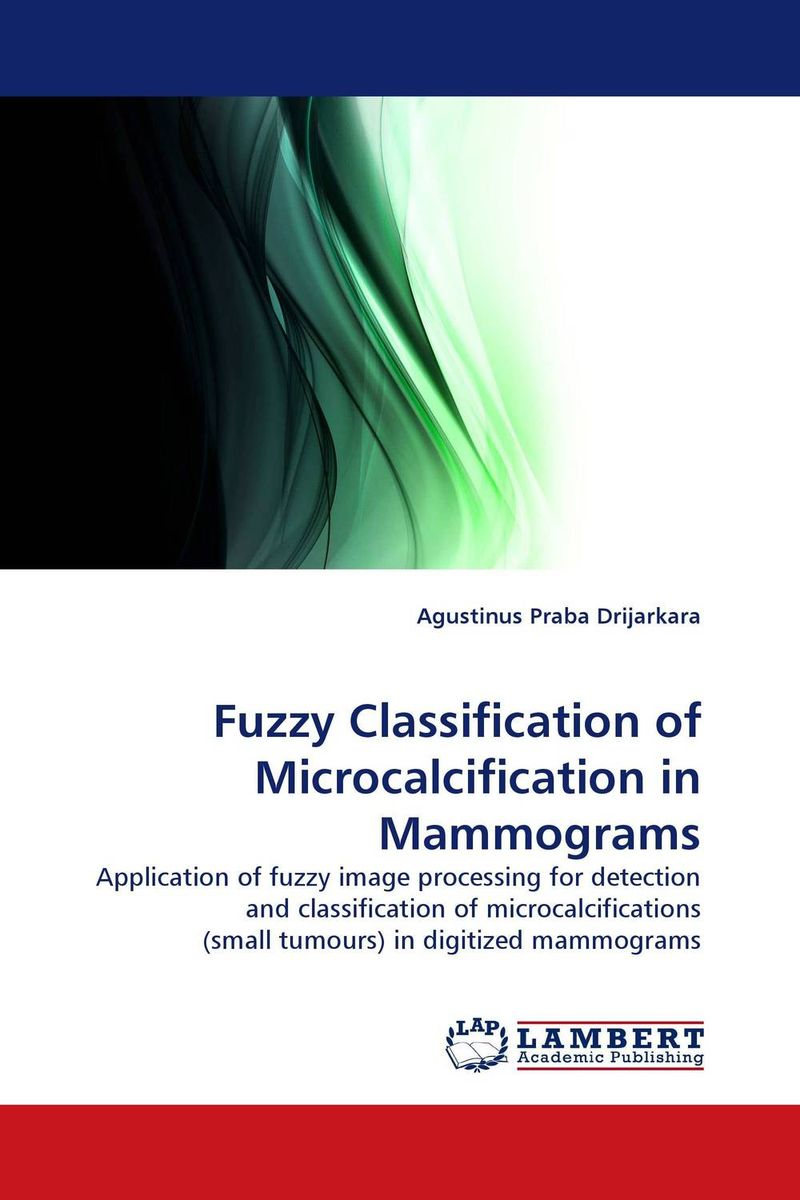 Fuzzy Classification of Microcalcification in Mammograms how to detect breast cancer using self detection of breast cancer device