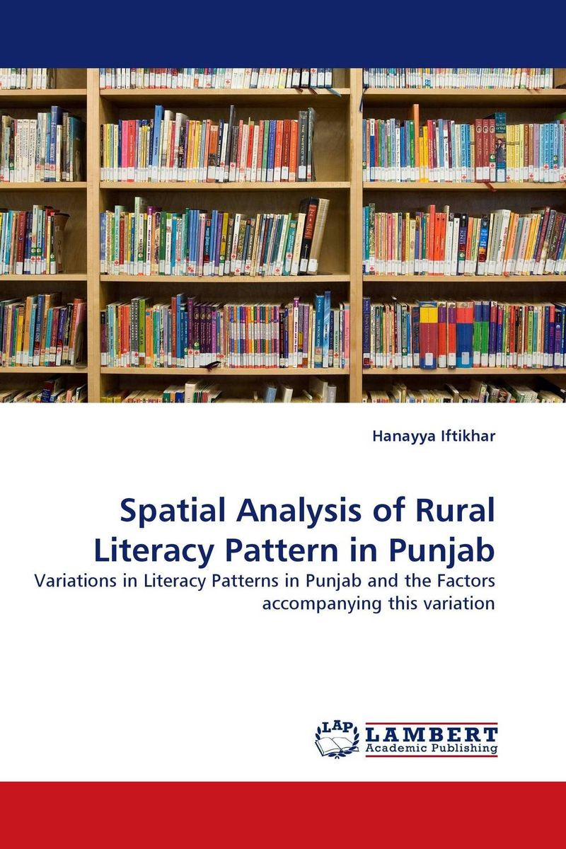Spatial Analysis of Rural Literacy Pattern in Punjab odell education developing core literacy proficiencies grade 12
