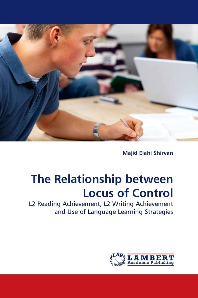 The Relationship between Locus of Control roshanak nouralian learning based readiness and speaking ability of efl learners