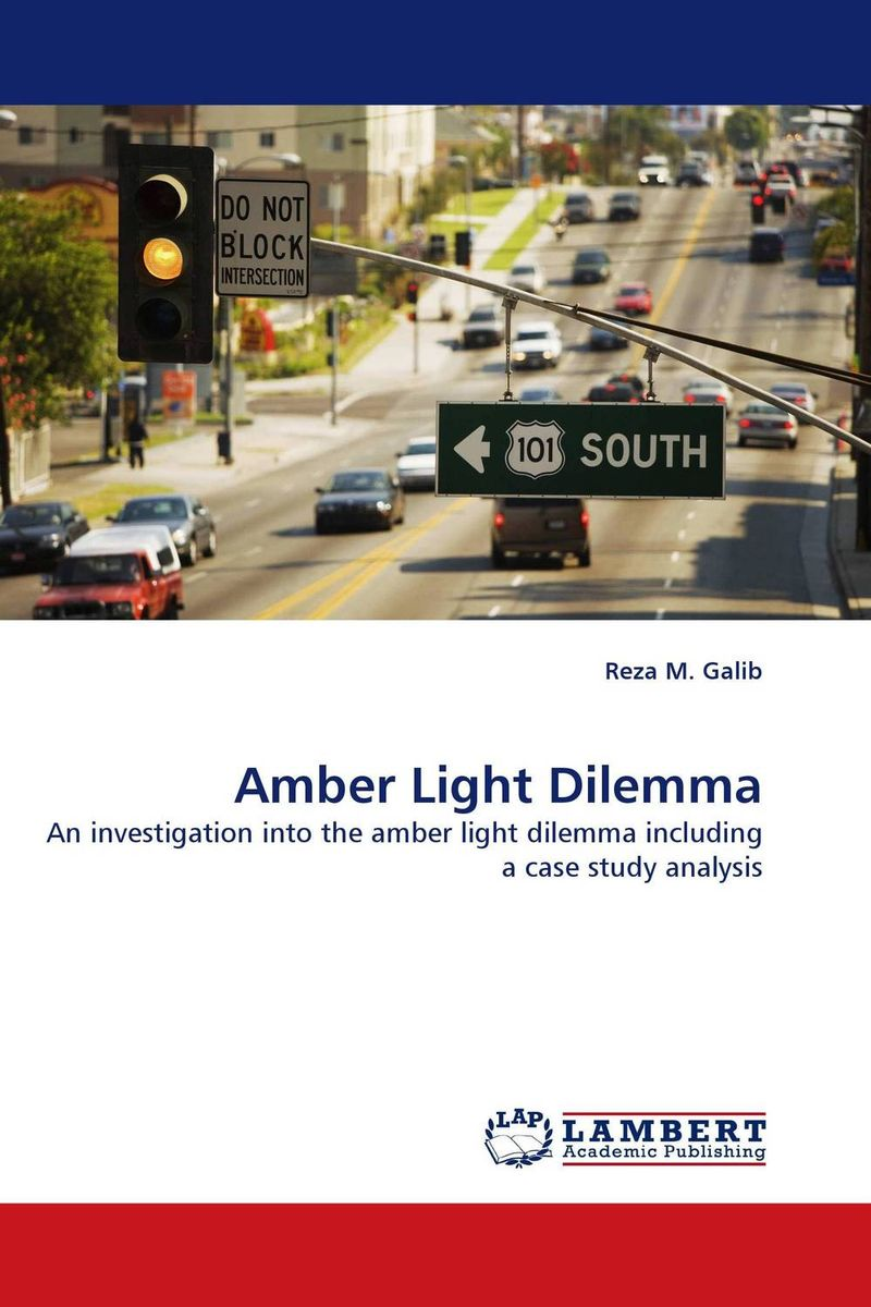 Amber Light Dilemma design consideration for motorists at urban signalize intersection